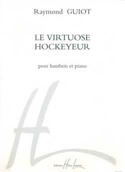 Le Virtuose Hockeyeur - Raymond Guiot - Partition - laflutedepan.com