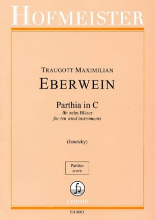 Traugott Maximilian Eberwein - Parthia in C - Bläser - Sheet Music - di-arezzo.co.uk