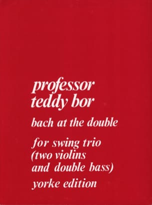 Teddy Bor - Bach at The Double for String Trio - Partition - di-arezzo.fr