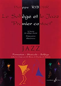 Philippe Ribour - The Solfège and Jazz: First Contact - Sheet Music - di-arezzo.com