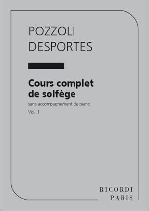 - Desportes Pozzoli - Cours Complet de Solfège -Volume 1 Sans Acc. - Partition - di-arezzo.fr
