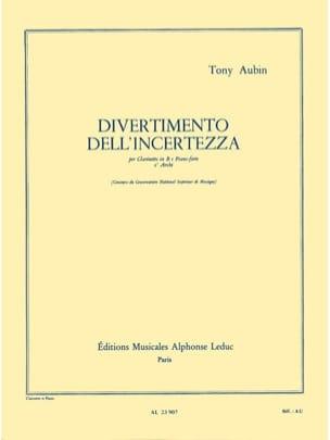 Tony Aubin - Divertimento dell' incertezza - Partition - di-arezzo.fr
