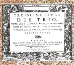 Michel de la Barre - Troisième Livre des Trio ... mêlez de Sonates pour la flûte traversière - Partition - di-arezzo.fr