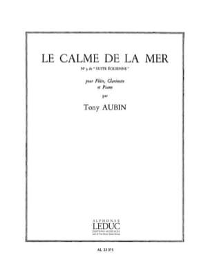 Tony Aubin - Le calme de la mer - Partition - di-arezzo.fr