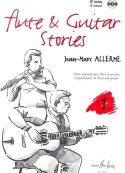Jean-Marc Allerme - Flute And Guitar Stories Volume 1 - Partition - di-arezzo.fr