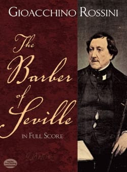 Gioacchino Rossini - The Barber of Seville - Full Score - Partition - di-arezzo.fr