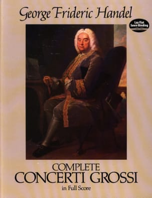 HAENDEL - Complete Concerti Grossi - Full Score - Sheet Music - di-arezzo.co.uk