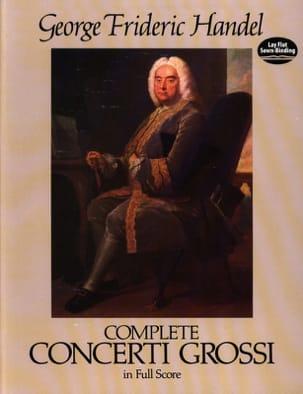 HAENDEL - Complete Concerti Grossi - Full Score - Partition - di-arezzo.fr