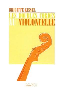 Brigitte Kissel - Les doubles cordes au violoncelle - Partition - di-arezzo.fr