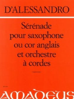 Raffaele d' Alessandro - Serenade for saxophone or English horn and orch. String Op. 12 - Sheet Music - di-arezzo.com
