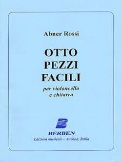 Abner Rossi - Otto pezzi facili - Violoncello chitarra - Partition - di-arezzo.fr