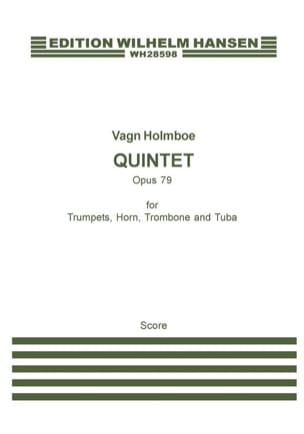 Vagn Holmboe - Quintet op. 79 - Score - Partition - di-arezzo.fr