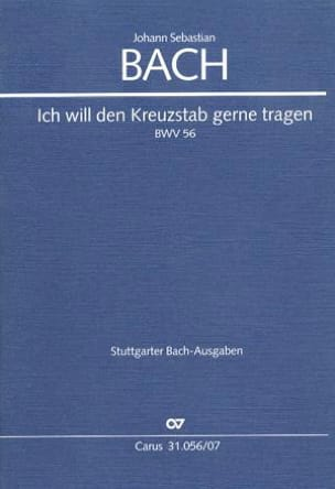 BACH - Cantate Ich Will Den Kreuzstab Gerne Tragen BWV 56 - Partition - di-arezzo.fr