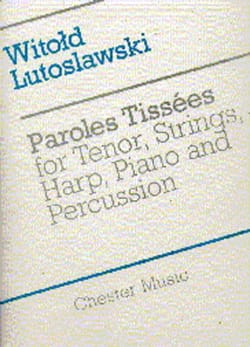 Witold Lutoslawski - Paroles Tissées – Score - Partition - di-arezzo.fr