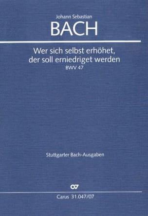 Cantate Wer Sich Selbst Erhöhet.. BWV 47 - BACH - laflutedepan.com