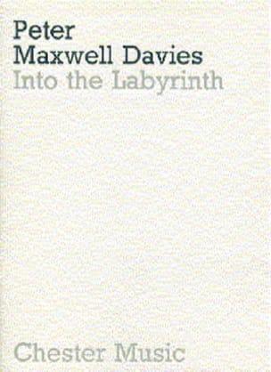 Into the Labyrinth - Conducteur Davies Peter Maxwell laflutedepan