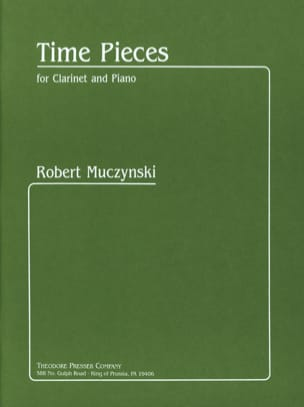 Robert Muczynski - Time Pieces - Clarinette et Piano - Partition - di-arezzo.fr