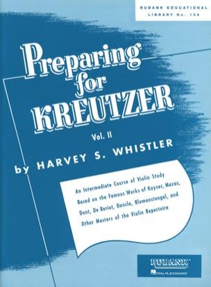 Harvey S. Whistler - Preparando para Kreutzer - Volumen 2 - Partitura - di-arezzo.es