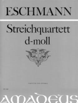 Johann Carl Eschmann - Streichquartett d-moll - Partitur Stimmen - Sheet Music - di-arezzo.com