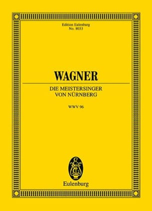 Richard Wagner - Die Meistersinger Von Nürnberg Wwv96 - Partition - di-arezzo.fr