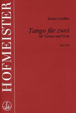 Rainer Lischka - Tango für zwei - Partition - di-arezzo.fr