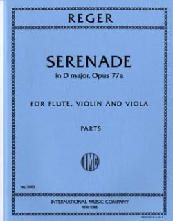 Max Reger - Serenade in D major op. 77a – Flute violin viola - Parts - Partition - di-arezzo.fr