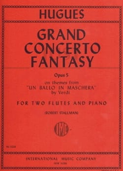 Luigi Hugues - Grand concerto fantasy op. 5 – 2 flutes piano - Partition - di-arezzo.fr