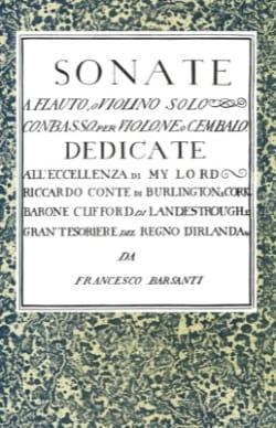 Francesco Barsanti - 6 Flute Sonata, o violino solo con basso - Sheet Music - di-arezzo.co.uk