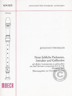 Johannes Thesselius - Neue liebliche Paduanen, Intraden und Galliarden –Partitur - Partition - di-arezzo.fr