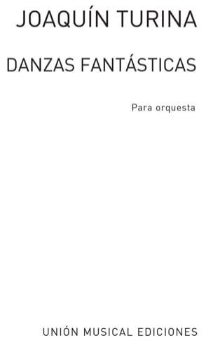 Danzas Fantasticas TURINA Partition Grand format - laflutedepan