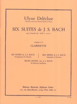 Bach Johann Sebastian / Delécluse Ulysse - 6 Cello Suites Transcribed for Clarinet - Sheet Music - di-arezzo.co.uk