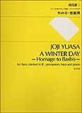 Joji Yuasa - A Winter Day – Partitur - Partition - di-arezzo.fr