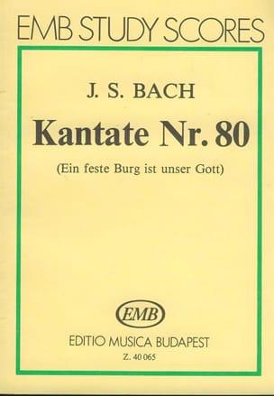 Kantate n° 80 – Partitur - Johann Sebastian Bach - laflutedepan.com