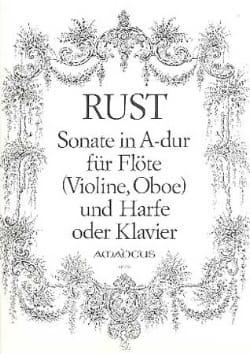 Friedrich Wilhelm Rust - Sonate in A-Dur - Flute Violine, Oboe Harfe Klavier - Sheet Music - di-arezzo.com