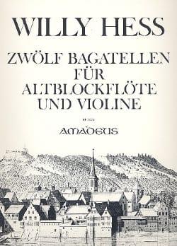 Willy Hess - 12 Bagatellen - Altblockflöte u. Violine - Partition - di-arezzo.fr