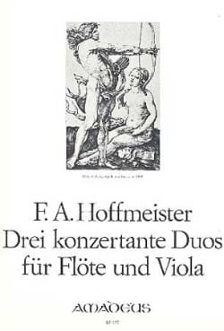 Franz Anton Hoffmeister - 3 Konzertante Duos - Flute and Viola - Sheet Music - di-arezzo.co.uk