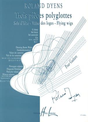Roland Dyens - 3 polyglot pieces - Sheet Music - di-arezzo.co.uk