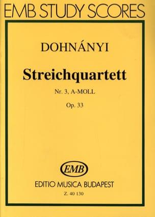 DOHNÁNYI - Quatuor à Cordes N° 3 Opus 33 en la Mineur - Partition - di-arezzo.fr