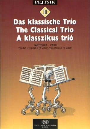 Arpad Pejtsik - The Classical Trio – String - Partition - di-arezzo.fr