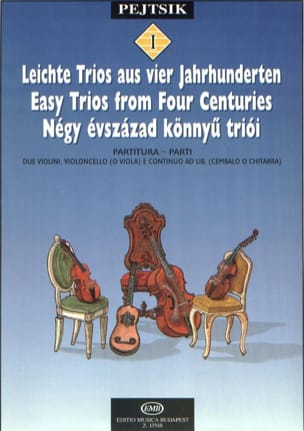 Arpad Pejtsik - Easy Trios from Four Centuries - Thong Trio - Sheet Music - di-arezzo.co.uk
