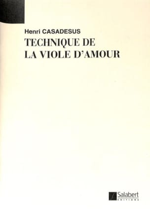 Henri Casadesus - Technique de la viole d'amour - Partition - di-arezzo.fr