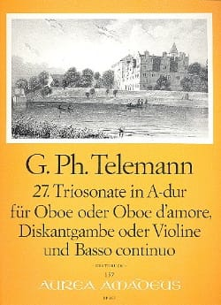 TELEMANN - Triosonate Nr. 27 in A-Dur -Oboe Oboe d'amore Diskantgambe Violine Bc - Partition - di-arezzo.fr