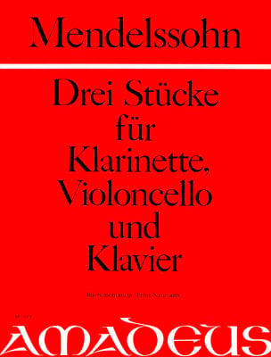 Bartholdy Felix Mendelssohn - 3 Stücke – Klarinette Violoncello Klavier - Partition - di-arezzo.fr