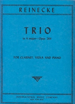 Carl Reinecke - Trio in A major op. 264 – Clarinet viola piano - Partition - di-arezzo.fr