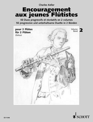 Charles Keller - Encouragement for Young Flutists - Volume 2 - 2 Flutes - Sheet Music - di-arezzo.co.uk