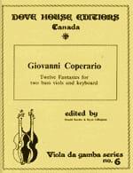 Giovanni Coperario - 12 Fancies –2 Bass Gambas and Keyboard - Partition - di-arezzo.fr
