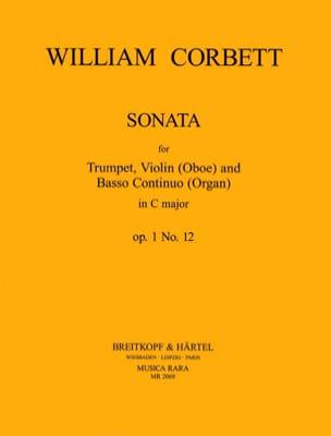 William Corbett - Sonata in C major op. 1 n° 12 – Trumpet, Oboe/ Violin, Organ/ Bc - Partition - di-arezzo.fr