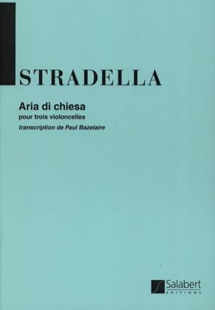Alessandro Stradella - Aria di Chiesa - 3 Cellos - Partition - di-arezzo.fr