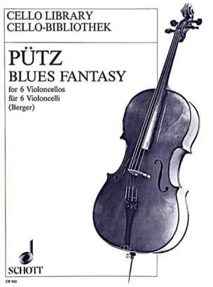 Eduard Pütz - Blues fantasy – 6 Cellos - Partition - di-arezzo.fr