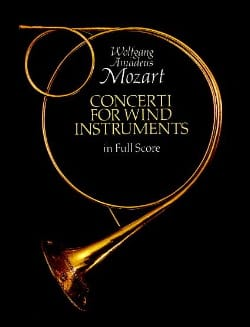 Wolfgang Amadeus Mozart - Concerti For Wind Instruments - Full Score - Partition - di-arezzo.fr
